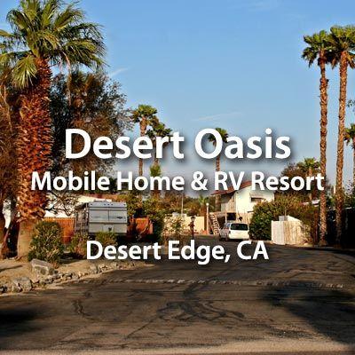 Visit Desert Oasis Mobile Home & RV Resort, our Sister Park